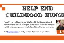 Baja Fresh - No Kid Hungry / End Childhood Hunger in 2014