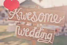 Wedding Signs  / by Emanuelle Missura
