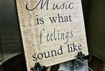 Music is What Feeling Sounds Like / by Annette Cardon