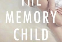 Inspired By...The Memory Child
