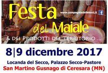 Festa del Maiale & dei Prodotti del Territorio… 8-9 dicembre San Martino Gusnago di Ceresara (MN)