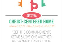 My Christ-Centered Home / Helps for FHE and Teaching my Family the Gospel of Jesus Christ