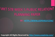 MKT 578 Week 5 Public Relations Planning Paper