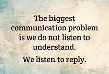communication is key; so is listening