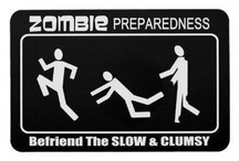 Zombie Stuff / You have to be prepared!