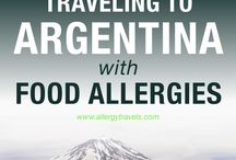 Argentina Travels / Allergy Travel Tips & Inspiration for Argentina
