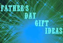Father's Day / Ways to celebrate and spoil the dads in your life.
