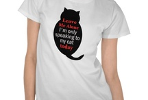 Cat lady gifts / Funny and cute cats gifts for every cat loving people :) Unique and beautiful collection from Zazzle, Society6, Redbubble..