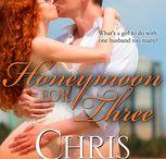 Honeymoon for Three / Book 2 in the Honeymoon Series