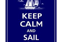 Sailing Sayings & Inspirations / Quotes, sayings and images that inspire our love for sailing and the sea.