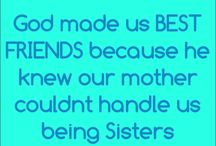 B E S T I E S / FOR ALL MY BESTIES!!!