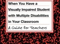 Teacher/para-educator resources / Great resource booklets for teachers/education staff/child study teams working with visually impaired and blind students in regular education settings and for teacher in-services.