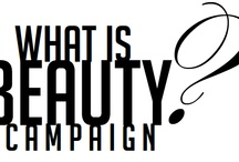 """What is Beauty? Campaign 