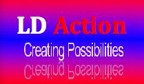 LD Action / LD Action offers global resources, advice and research by some of the leading professionals that serve Individuals with learning disabilities and their families.