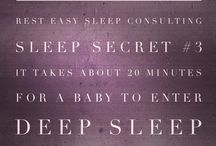 Sleep Secrets / Tips for well-rested babies and toddlers