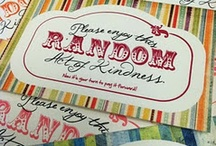 Random Acts of Kindness / by Tina Ladner