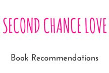 "Second Chance Love / These are books I recommend you should read from the category ""Second Chance Love"""