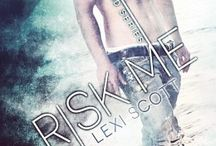 Risk Me (Book 2) / .....Faced with turning his oh-so-safe fantasy girl into an uncertain reality, Cohen and Maren are both about to dive head first, ready or not.
