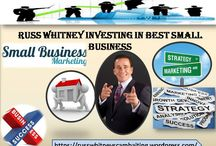 Russ Whitney Investing In Best Small Business / The best place to invest in marketing money is creating an online presence.