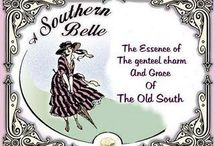 Southern and proud of it / Being from the South / by Karyn Smith