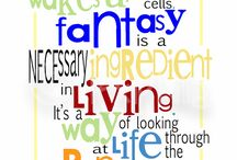 fantasy is a necessary ingredient