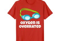Oxygen Is Overrated / This board is for all people who loves swimming.