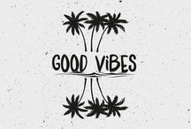 Good vibes and quotes
