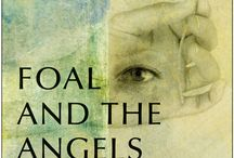 FOAL AND THE ANGELS  Wisdom comes through / It is the story of a spiritual awakening through dreams , voices and a little help from the Angels. It comes in the format of a fairytale, but it is based on a true personal experience.