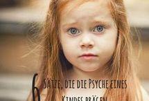 Sätze für die Psyche eines Kind