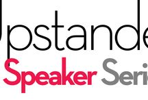 Upstander Speakers Series / Upstanders are people who Stand Up to bigotry, racism, and hatred.  They do not Stand By while others suffer.