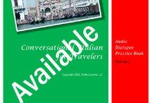 Learn Italian - Audio Books to Download / Conversational Italian for Travelers AUDIO DIALOGUE PRACTICE BOOKS from www.learntravelitalian.com to download with free audio available on the website. Volumes 1 and 2 for Beginner and Intermediate