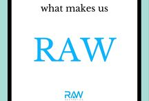 all about RAW / Take at look at what makes us tick, what inspires us, what goes on behind the scenes.  Join us for a day in the life of RAW Aesthetics!