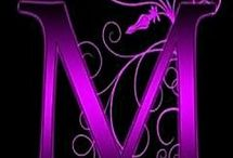 M.....for Mercedes and Madisyn  / by Ranae Loeak