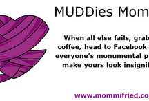 MUDDies Moments