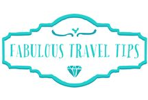 Fabulous Travel Tips