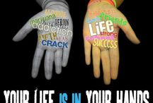 YOUR LIFE IS IN YOUR HANDS