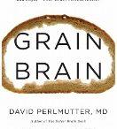Grain Brain - Wheat Belly- Paleo - Gluten Free / by Renee Groth