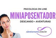 Psicologia online: Descanso e Aventuras na Miniaposentadoria