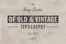 {vintage + classic typography}