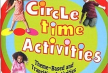 Circle Time Ideas / by Toni Cary