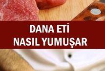 Dana eti nasıl yumuşatılır