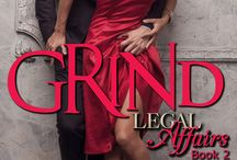 Grind: A Legal Affairs Story (Book #2 of Cal and Macy's Story)