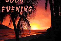 Good Evening™