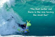 Surf Quotes / The best surfing and surf quotes from around the Web.