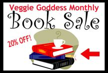 Monthly Book Sale / Monthly Veggie Goddess Book Sale / by Veggie Goddess