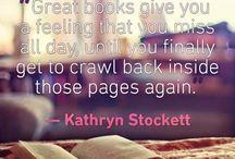 Book Quotes / Causes of inspiration, anguish, heartbreak, and euphoria.