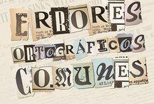 Horrores ortográficos / Faltas de ortografía que provocan horror
