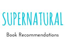 "Supernatural / These are books I recommend you should read from the category ""Supernatural"""