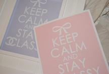 Keep calm and ..