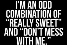 quotes on being both sweet and bitch